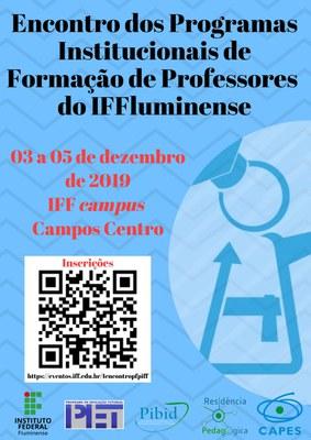 Encontro dos Programas Institucionais de Formação de Professores do IFFluminense