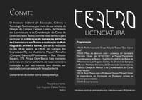 A Coordenação do Curso de Licenciatura em Teatro apresenta Programação para o início de 2015.2